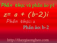 phan thuc phan ao cua so phuc p1
