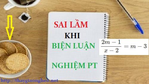 sai-lam-khi-bien-luan-nghiem-phuong-trinh-chua-an-o-mau